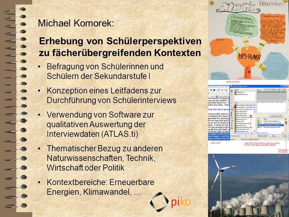 Michael Komorek: Erhebung von Schülerperspektiven zu fächerübergreifenden Kontexten Befragung von Schülerinnen und Schülern der Sekundarstufe I Konzep
