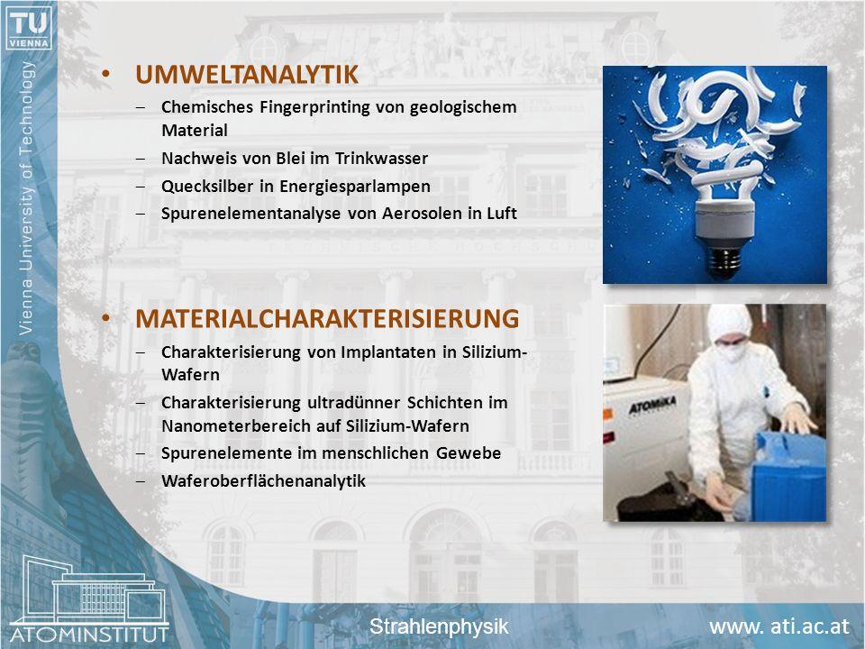 www. ati.ac.at UMWELTANALYTIK Chemisches Fingerprinting von geologischem Material Nachweis von Blei im Trinkwasser Quecksilber in Energiesparlampen Sp