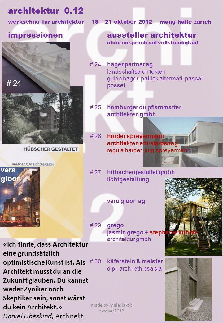 architektur 0.12 werkschau für architektur 19 – 21 oktober 2012 maag halle zurich impressionenaussteller architektur ohne anspruch auf vollständigkeit