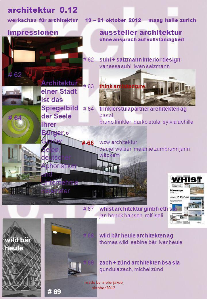 wild bär heule # 69 architektur 0.12 werkschau für architektur 19 – 21 oktober 2012 maag halle zurich impressionenaussteller architektur ohne anspruch