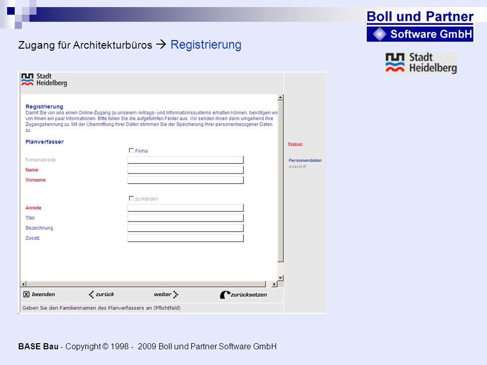 Zugang für Architekturbüros Registrierung BASE Bau - Copyright © 1998 - 2009 Boll und Partner Software GmbH