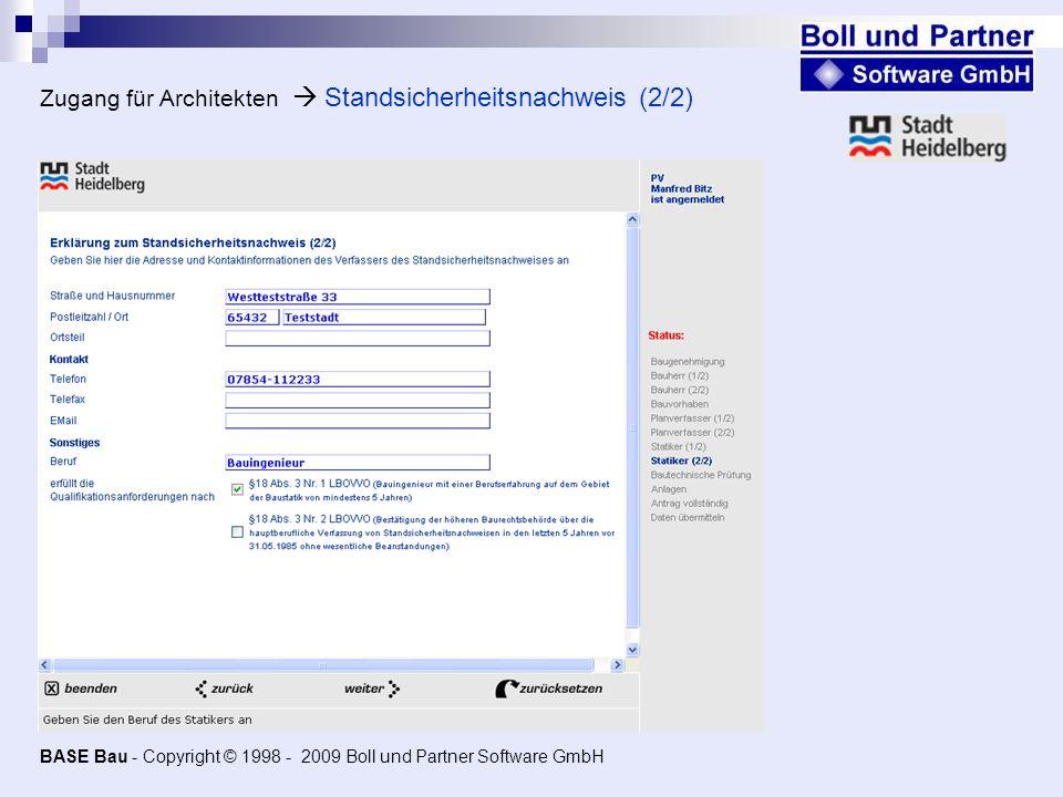 Zugang für Architekten Standsicherheitsnachweis (2/2) BASE Bau - Copyright © 1998 - 2009 Boll und Partner Software GmbH