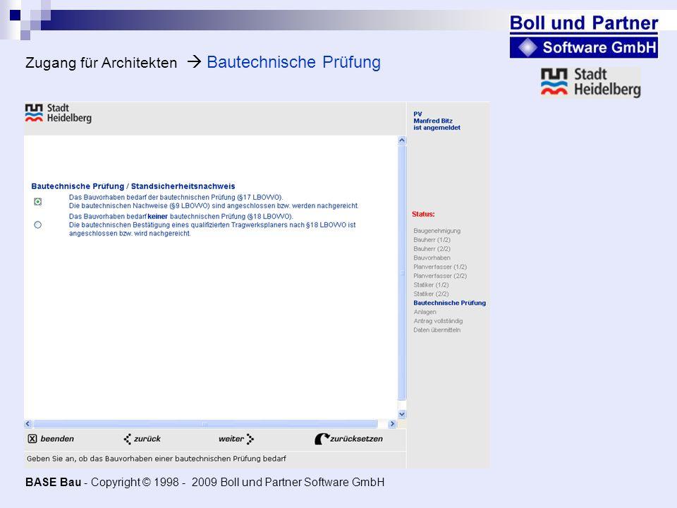Zugang für Architekten Bautechnische Prüfung BASE Bau - Copyright © 1998 - 2009 Boll und Partner Software GmbH