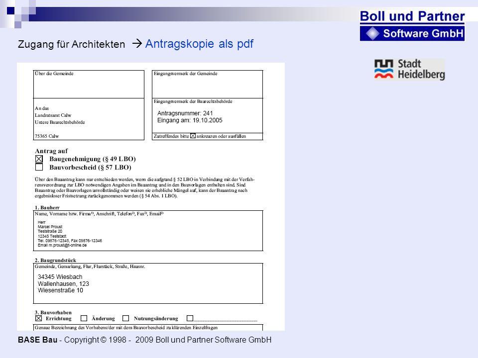 Zugang für Architekten Antragskopie als pdf BASE Bau - Copyright © 1998 - 2009 Boll und Partner Software GmbH