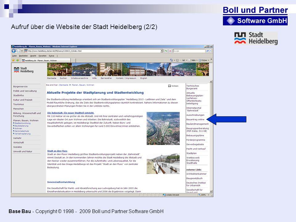 Base Bau - Copyright © 1998 - 2009 Boll und Partner Software GmbH Aufruf über die Website der Stadt Heidelberg (2/2)