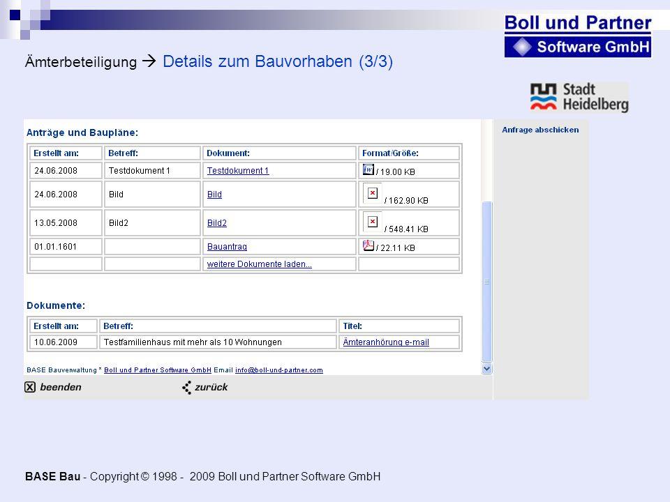 Ämterbeteiligung Details zum Bauvorhaben (3/3) BASE Bau - Copyright © 1998 - 2009 Boll und Partner Software GmbH