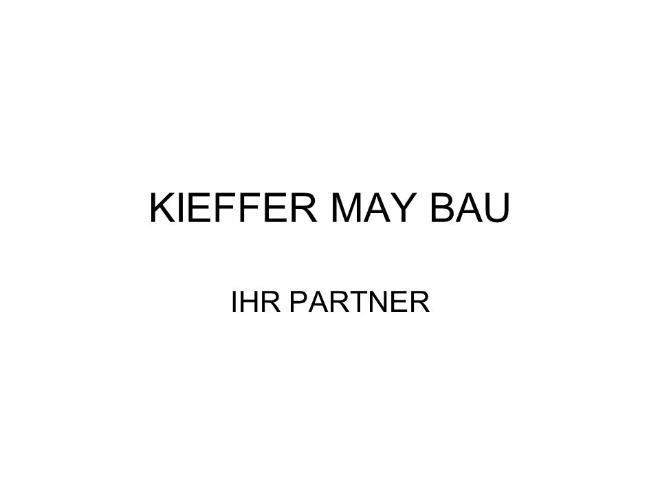 KIEFFER MAY BAU IHR PARTNER