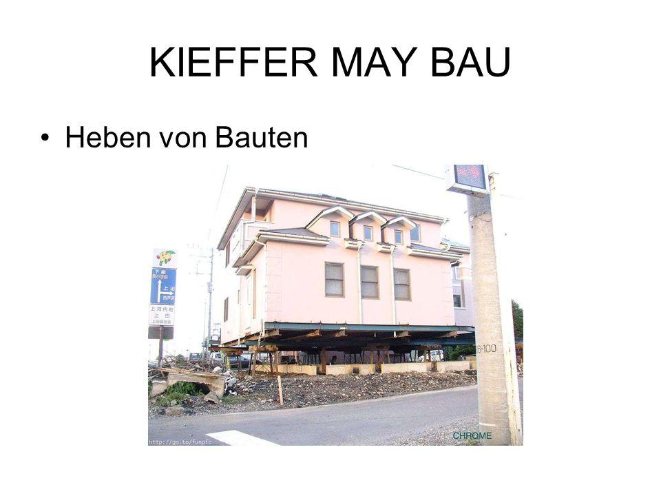 KIEFFER MAY BAU Heben von Bauten