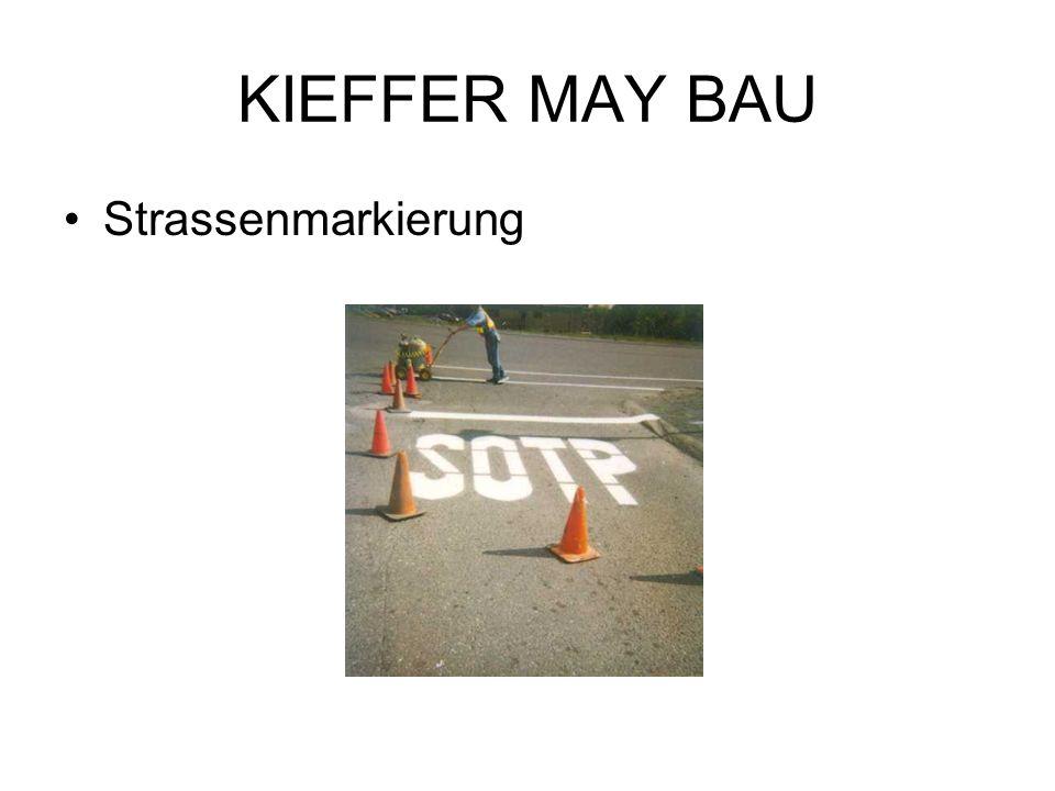 KIEFFER MAY BAU Strassenmarkierung
