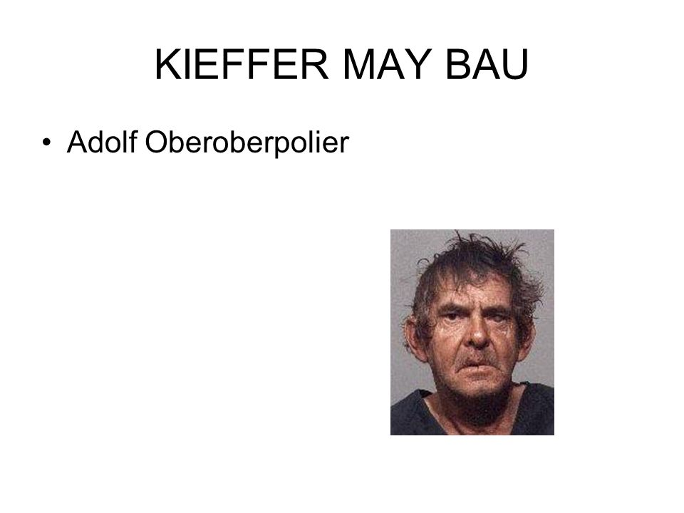 KIEFFER MAY BAU Adolf Oberoberpolier