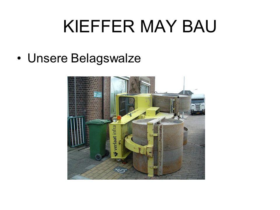 KIEFFER MAY BAU Unsere Belagswalze
