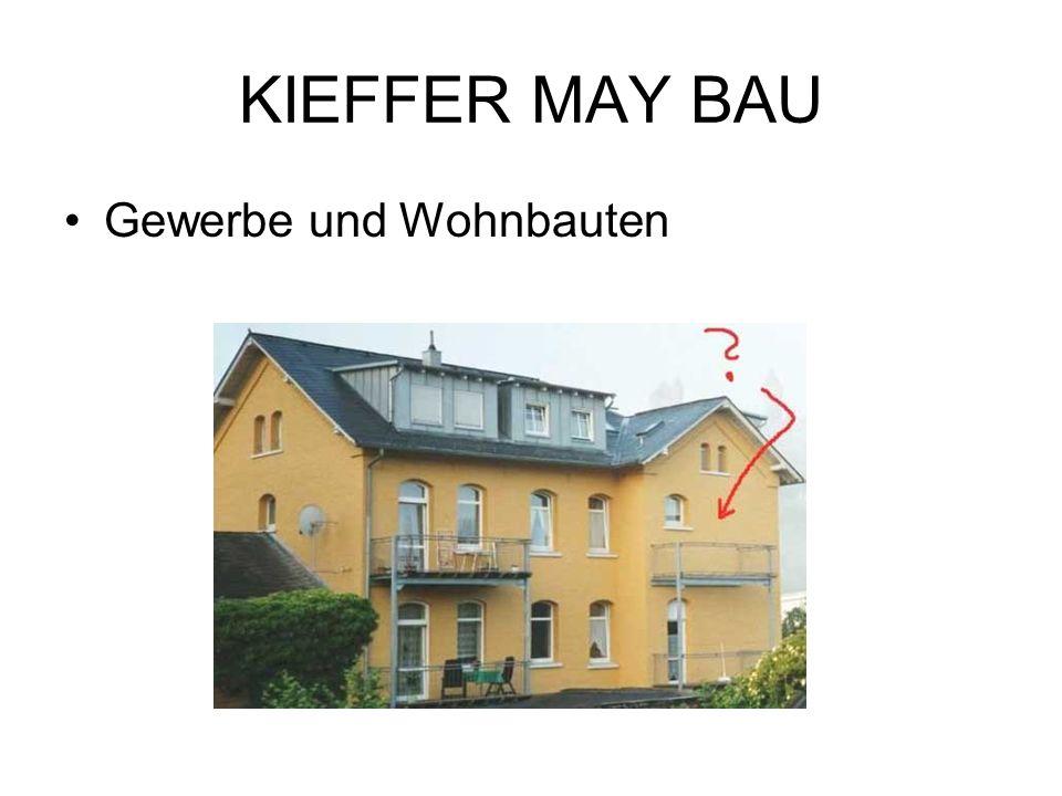 KIEFFER MAY BAU Gewerbe und Wohnbauten