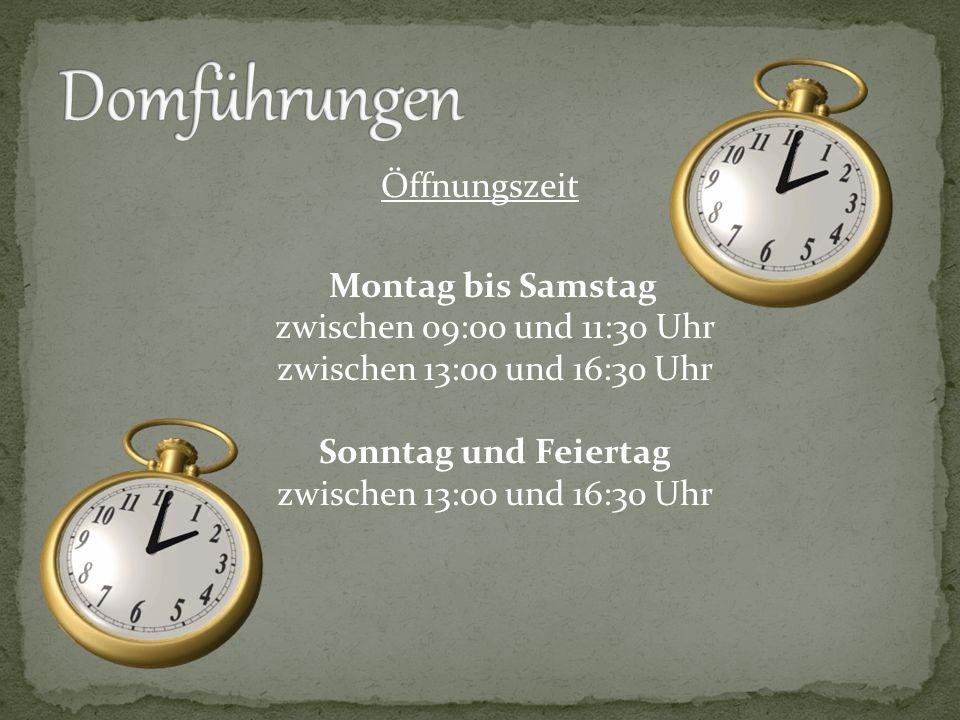 Öffnungszeit Montag bis Samstag zwischen 09:00 und 11:30 Uhr zwischen 13:00 und 16:30 Uhr Sonntag und Feiertag zwischen 13:00 und 16:30 Uhr