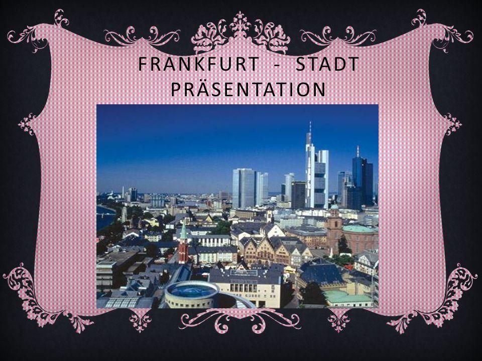 Frankfurt, Mainhattan (Name aus Wolkenkratzern, ähnlich denen von New York Manhattan Nachbarschaft) genannt, liegt an den Ufern des Mains, ist eine reiche Stadt mitten in Deutschland.