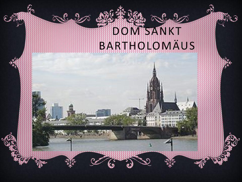 Dom Sankt Bartholomäus ist ein gotischer Bau, in der vierzehnten und fünfzehnten Jahrhundert auf den Fundamenten einer älteren Kirche erbaut.
