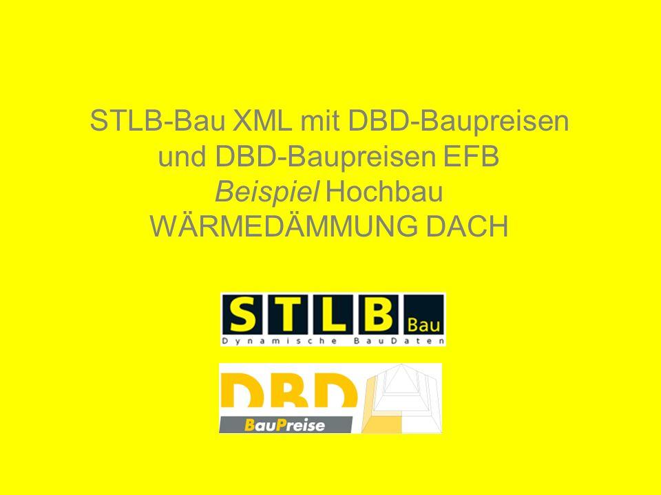 STLB-Bau XML mit DBD-Baupreisen und DBD-Baupreisen EFB Beispiel Hochbau WÄRMEDÄMMUNG DACH