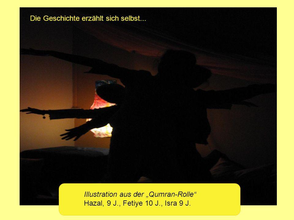 Illustration aus der Qumran-Rolle Hazal, 9 J., Fetiye 10 J., Isra 9 J. Die Geschichte erzählt sich selbst...