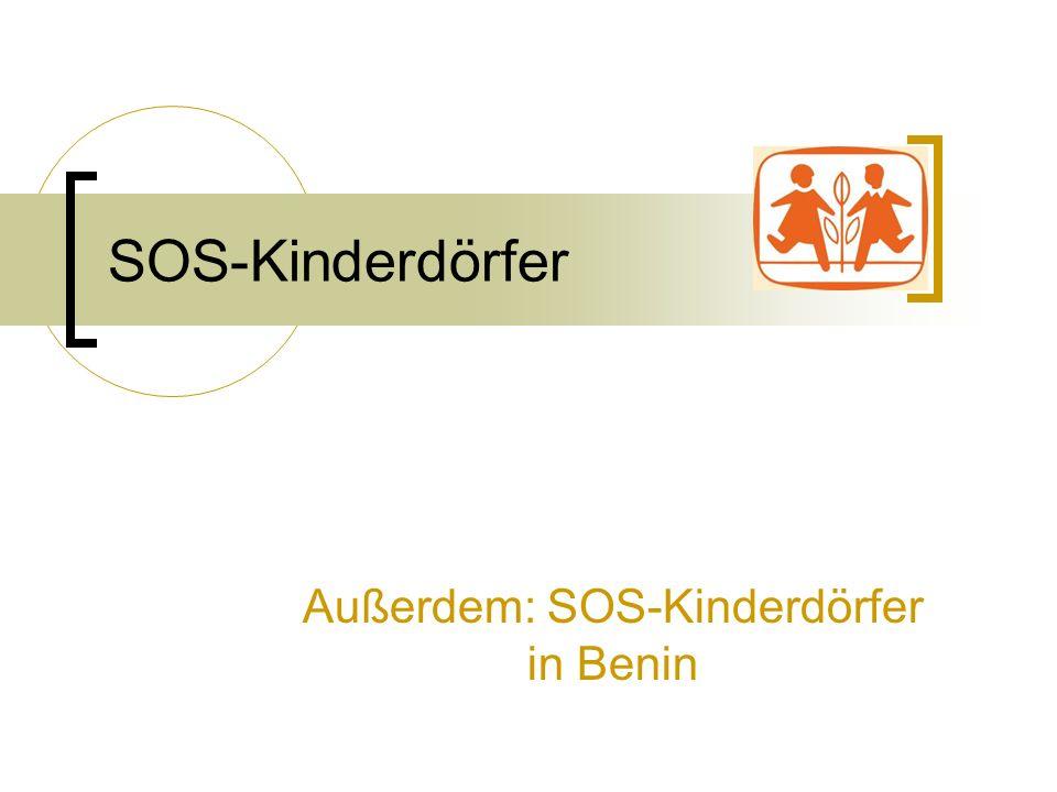 SOS-Kinderdörfer Außerdem: SOS-Kinderdörfer in Benin