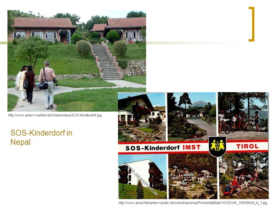 SOS-Kinderdorf in Nepal http://www.asien.l-seifert.de/Waisenhaus/SOS-Kinderdorf.jpg http://www.ansichtskarten-center.de/webshop/shop/ProdukteBilder/10