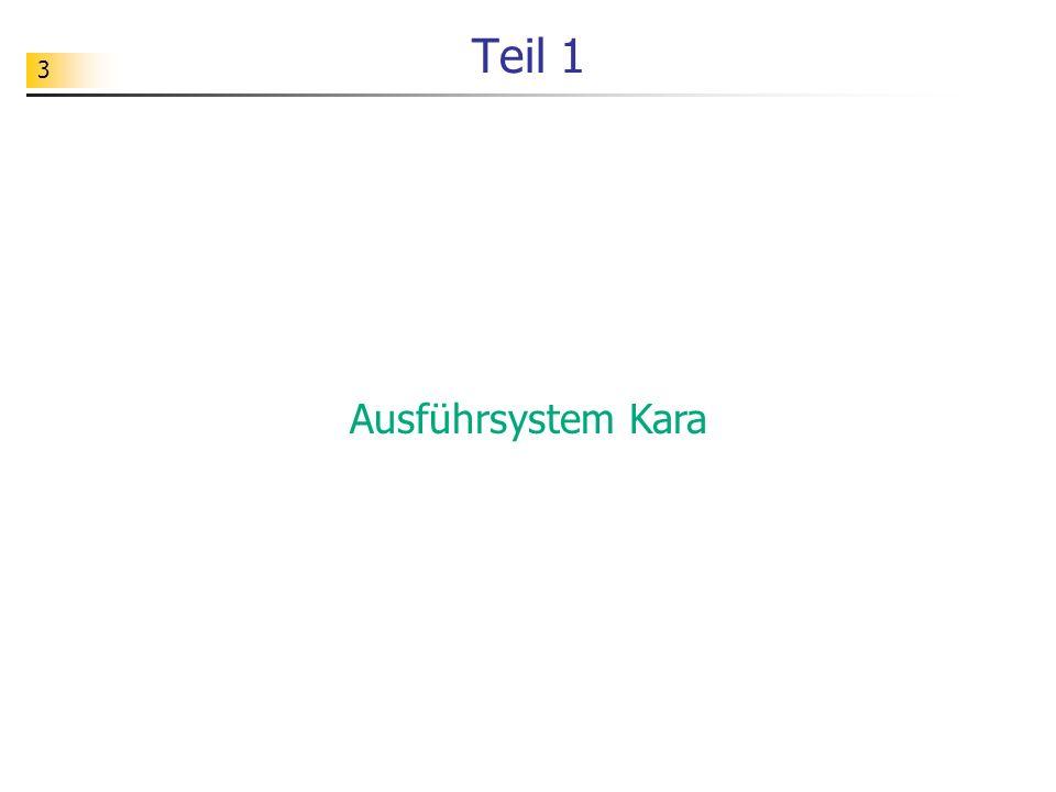 3 Teil 1 Ausführsystem Kara