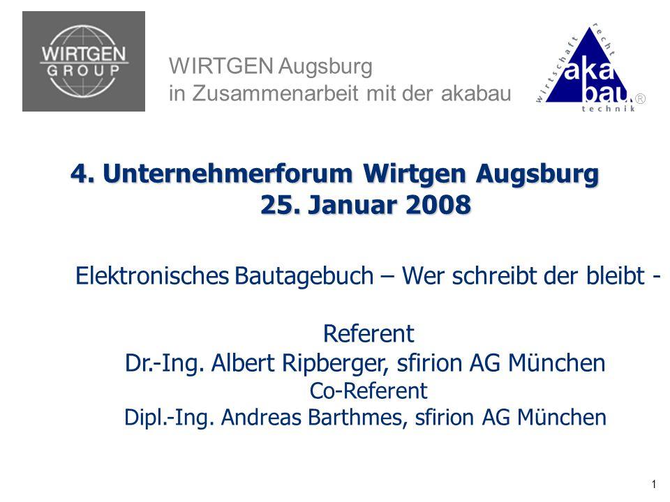 NACHRTRAGS- MANAGEMENT BMW-WELT PROJECT CONTROLS INFORMATION MANAGEMENT a 4. Unternehmerforum Wirtgen Augsburg 25. Januar 2008 4. Unternehmerforum Wir