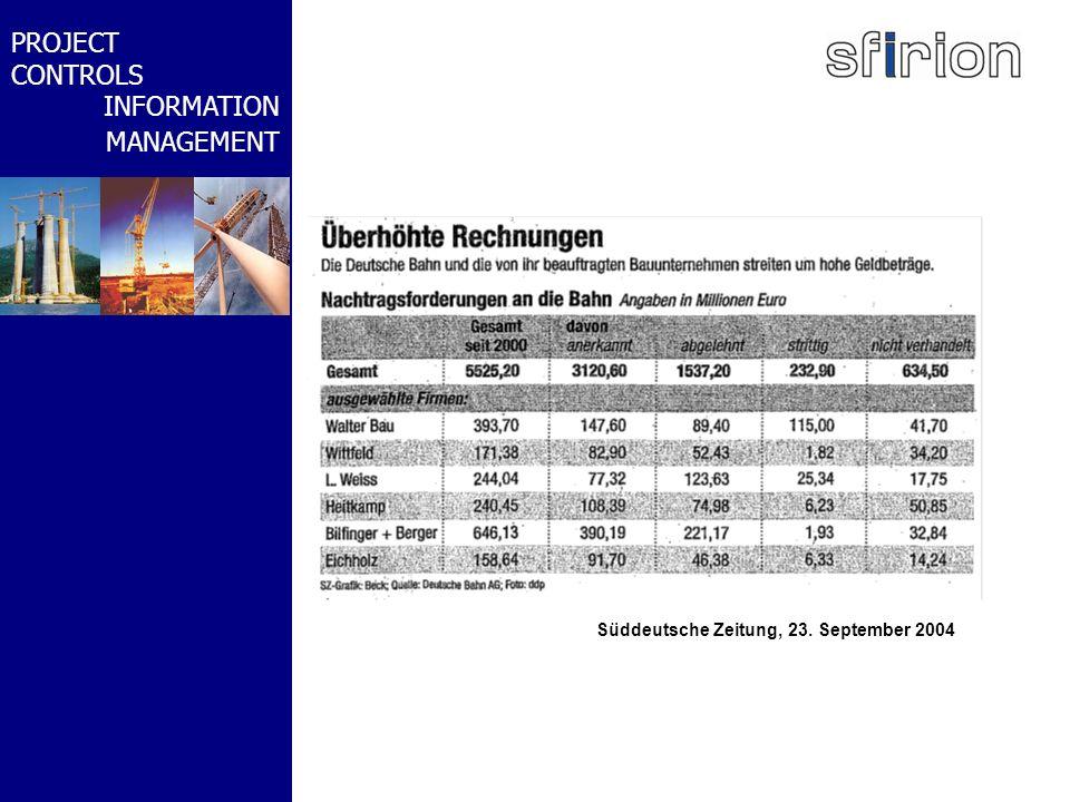 NACHRTRAGS- MANAGEMENT BMW-WELT PROJECT CONTROLS INFORMATION MANAGEMENT Süddeutsche Zeitung, 23. September 2004
