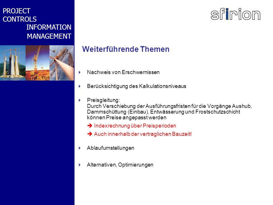 NACHRTRAGS- MANAGEMENT BMW-WELT PROJECT CONTROLS INFORMATION MANAGEMENT Weiterführende Themen Nachweis von Erschwernissen Berücksichtigung des Kalkula