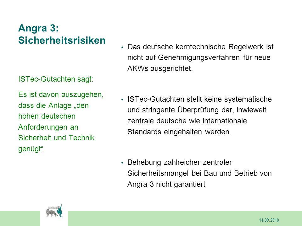 Angra 3: Sicherheitsrisiken Das deutsche kerntechnische Regelwerk ist nicht auf Genehmigungsverfahren für neue AKWs ausgerichtet. ISTec-Gutachten stel