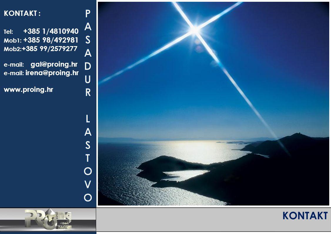 KONTAKT KONTAKT : Tel: +385 1/4810940 Mob1: +385 98/492981 Mob2: +385 99/2579277 e-mail: gal@proing.hr e-mail: irena@proing.hr www.proing.hr