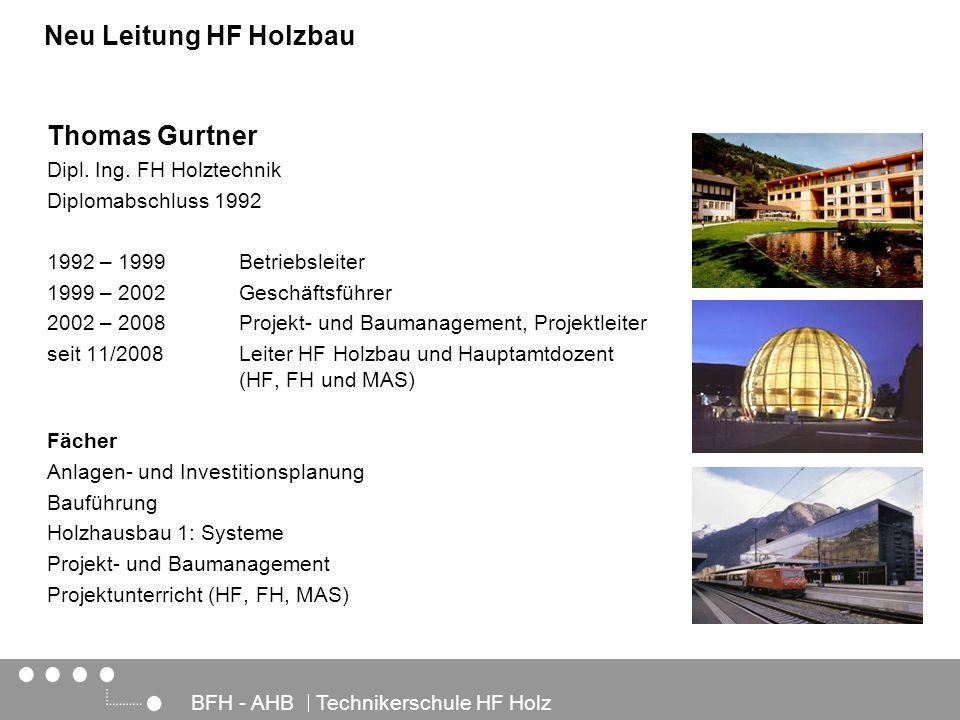 Architektur, Holz und Bau BFH - AHB Technikerschule HF Holz Thomas Gurtner Dipl. Ing. FH Holztechnik Diplomabschluss 1992 1992 – 1999Betriebsleiter 19