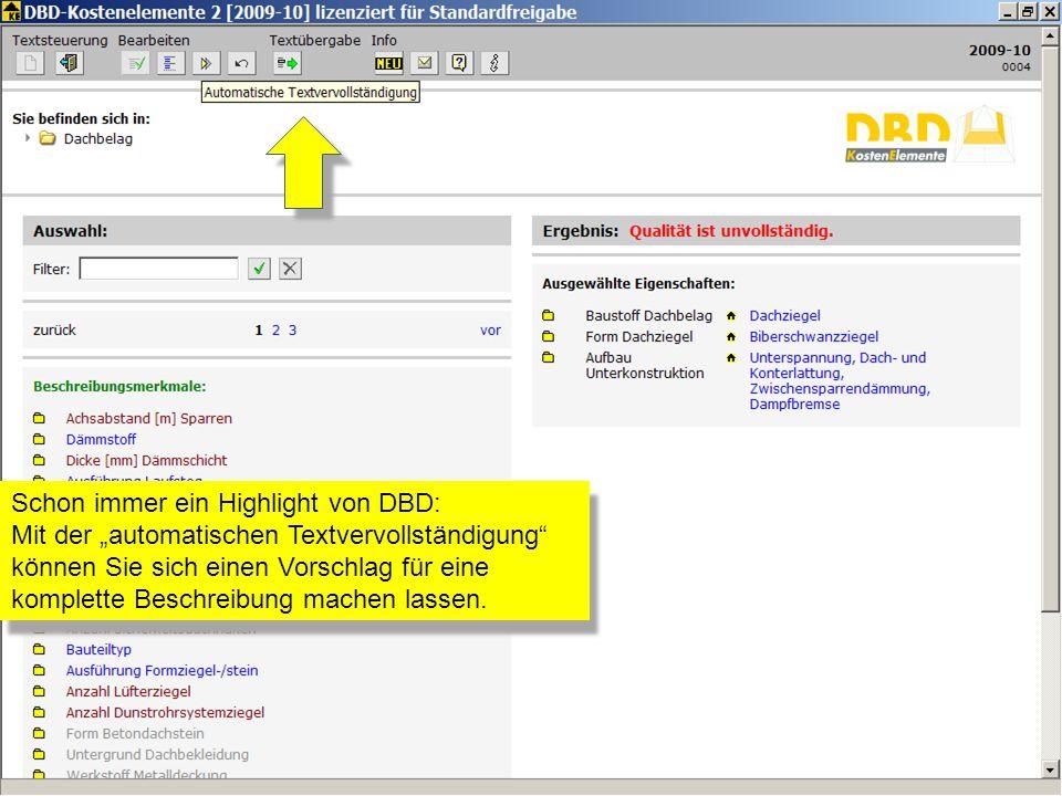 Schon immer ein Highlight von DBD: Mit der automatischen Textvervollständigung können Sie sich einen Vorschlag für eine komplette Beschreibung machen