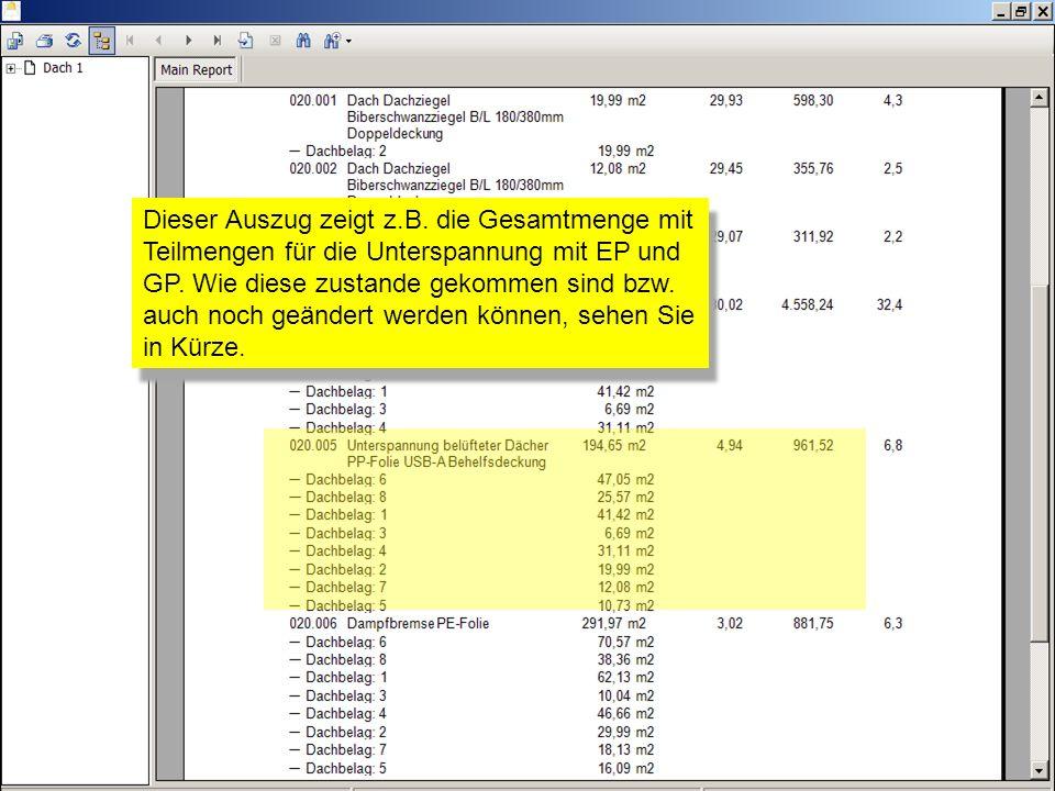 Dieser Auszug zeigt z.B. die Gesamtmenge mit Teilmengen für die Unterspannung mit EP und GP. Wie diese zustande gekommen sind bzw. auch noch geändert