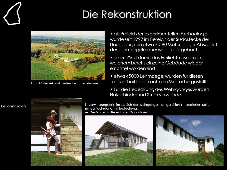 Die Rekonstruktion als Projekt der experimentellen Archäologie wurde seit 1997 im Bereich der Südostecke der Heuneburg ein etwa 70-80 Meter langer Abs