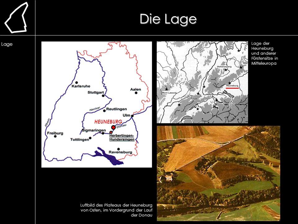 Die Lage Die Lage HEUNEBURG Luftbild des Plateaus der Heuneburg von Osten, im Vordergrund der Lauf der Donau Lage der Heuneburg und anderer Fürstensit