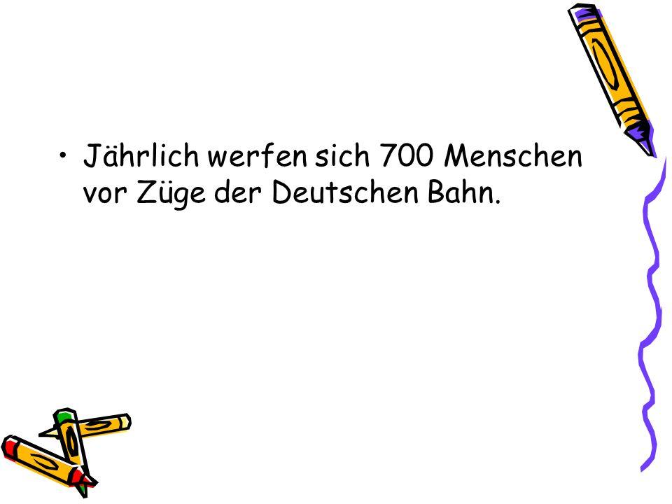 Jährlich werfen sich 700 Menschen vor Züge der Deutschen Bahn.