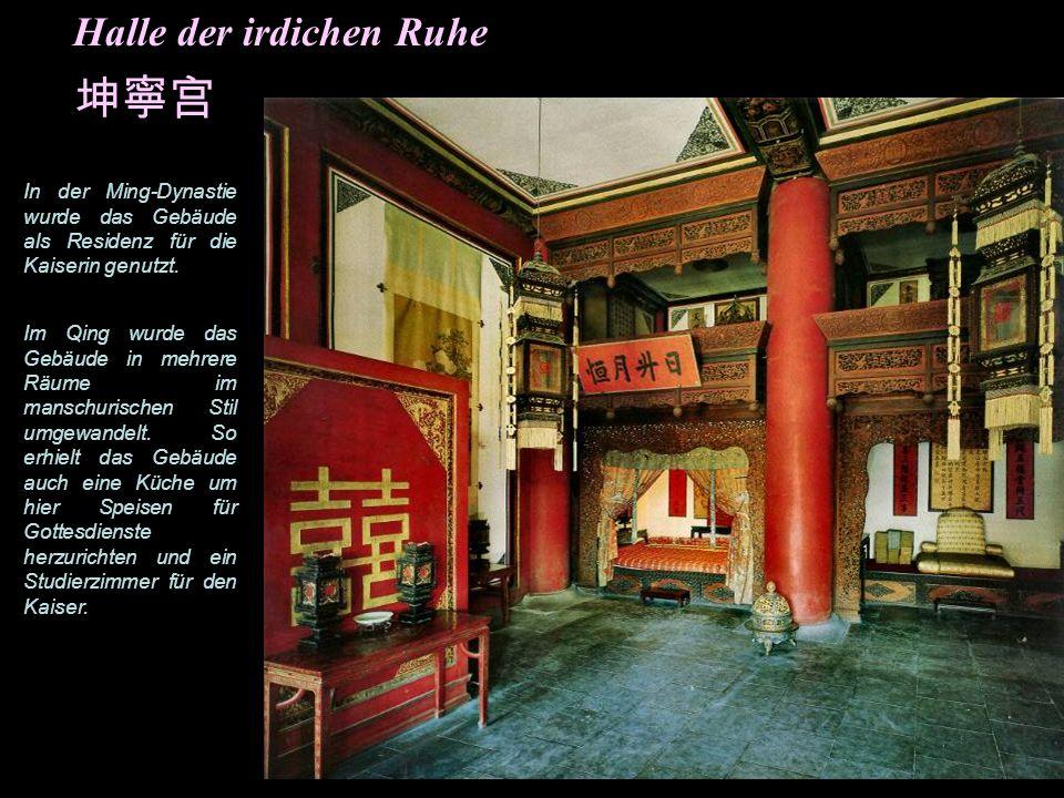Halle der irdischen Ruhe Die letzte der inneren Hallen