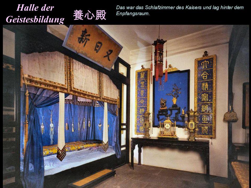 Halle der Geistesbildung Das ist der Thronsaal von Cixi. Hinter dem Schirm des Thrones befand sich ein weiterer Thron von wo ais die Kaiser-Witwe Chin