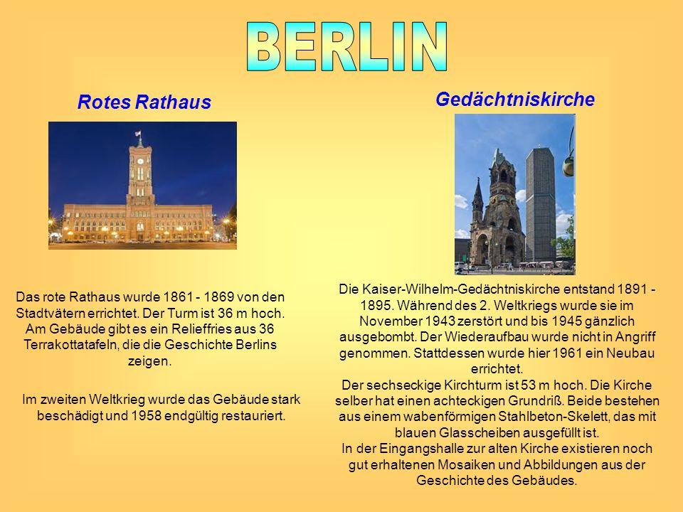 Rotes Rathaus Das rote Rathaus wurde 1861 - 1869 von den Stadtvätern errichtet. Der Turm ist 36 m hoch. Am Gebäude gibt es ein Relieffries aus 36 Terr