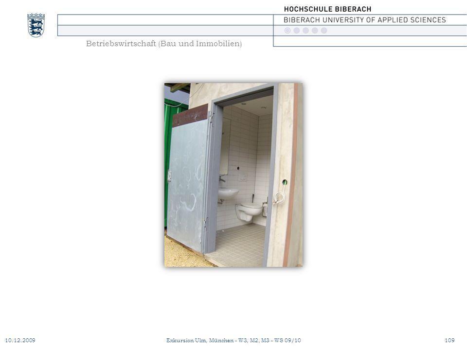 Betriebswirtschaft (Bau und Immobilien) 10.12.2009Exkursion Ulm, München - W3, M2, M3 - WS 09/10109