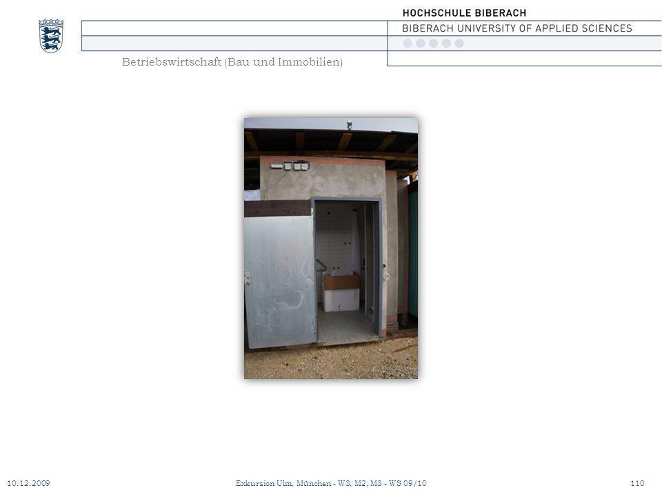 Betriebswirtschaft (Bau und Immobilien) 10.12.2009Exkursion Ulm, München - W3, M2, M3 - WS 09/10110