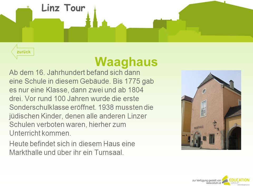 Waaghaus Ab dem 16. Jahrhundert befand sich dann eine Schule in diesem Gebäude.