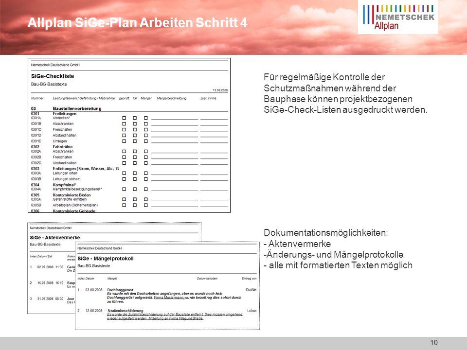 9 Allplan SiGe-Plan Arbeiten Schritt 3 Erstellen des SiGe-Bauzeitenplanes -Übersichtlich durch die Balkenanzeige - Zeitraumfestlegung per Mausklick -E