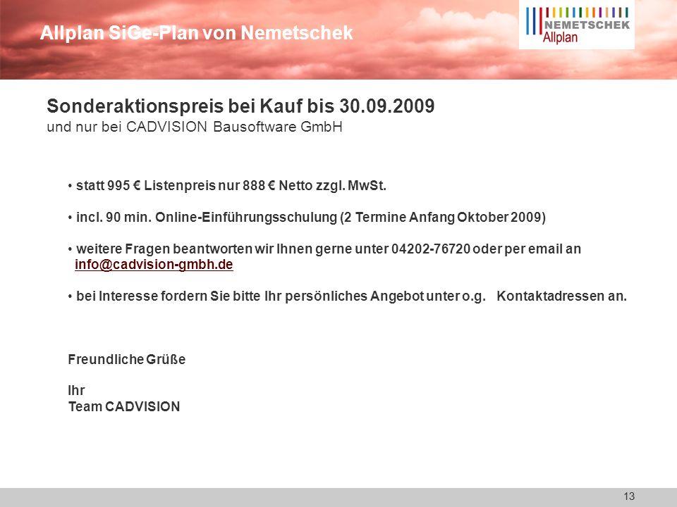 12 Allplan SiGe-Plan von Nemetschek 12 Die wichtigsten 7 Punkte, warum Allplan SiGe-Plan wichtig für Sie ist ! Vorlageprojekt nach den Texten der BG B