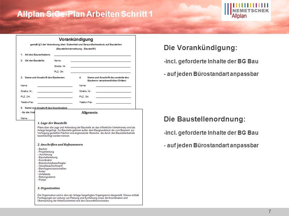 7 Allplan SiGe-Plan Arbeiten Schritt 1 Die Vorankündigung: -incl.