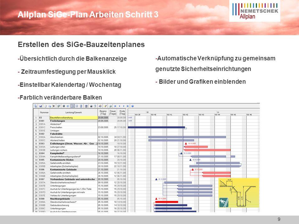 8 Allplan SiGe-Plan Arbeiten Schritt 2 8 Zusammenstellen der Gefähr- dungen mit ihren Maßnahmen - Einfaches schnelles Arbeiten mit dem Vorlageprojekt