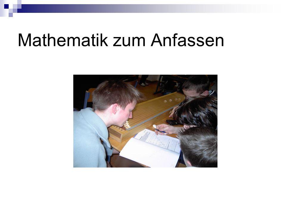 Mathematik zum Anfassen