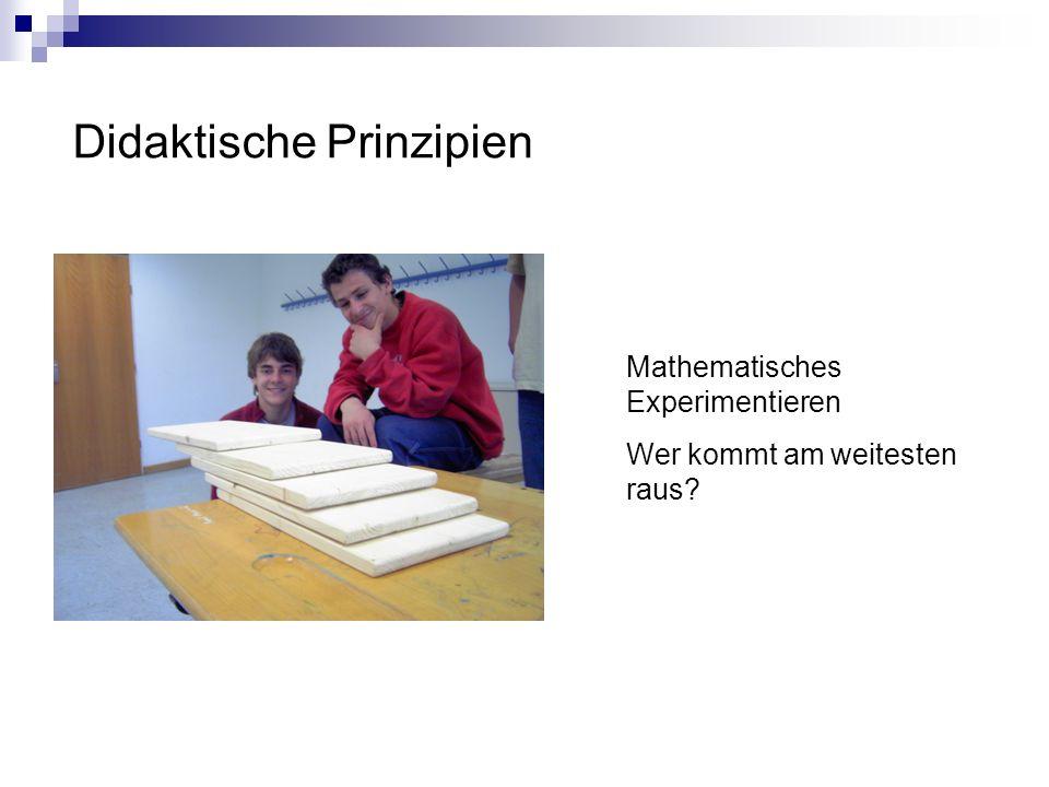 Didaktische Prinzipien Mathematisches Experimentieren Wer kommt am weitesten raus?