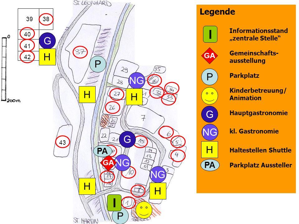 Informationsstand zentrale Stelle Gemeinschafts- ausstellung Parkplatz Kinderbetreuung/ Animation Hauptgastronomie kl. Gastronomie Haltestellen Shuttl