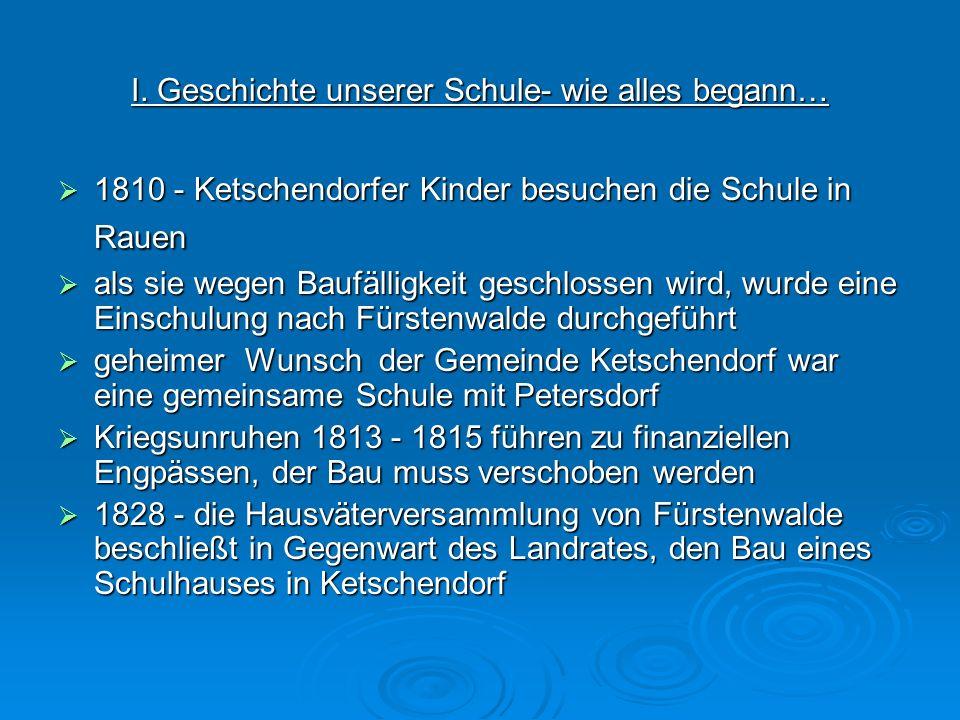 1810 - Ketschendorfer Kinder besuchen die Schule in Rauen 1810 - Ketschendorfer Kinder besuchen die Schule in Rauen als sie wegen Baufälligkeit geschl