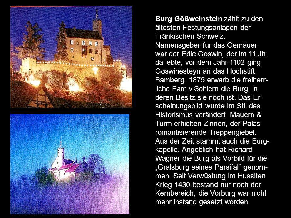 Burg Egloffstein der Stammsitz eines alten Reichsrittergeschlechts befindet sich seit der ersten Urkundlichen Erwähnung des Ahnherrn Agilof 1180 im Fa